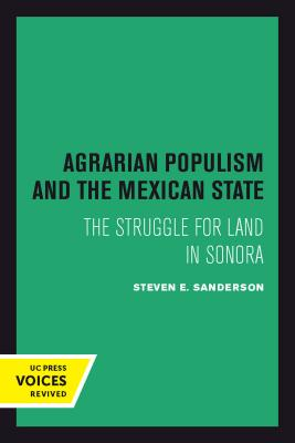 Cover for Agrarian Populism and the Mexican State