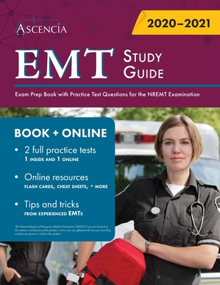 EMT Study Guide: Exam Prep Book with Practice Test Questions for the NREMT Examination Cover Image