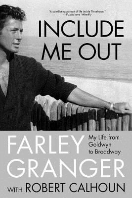 Include Me Out: My Life from Goldwyn to Broadway Cover Image