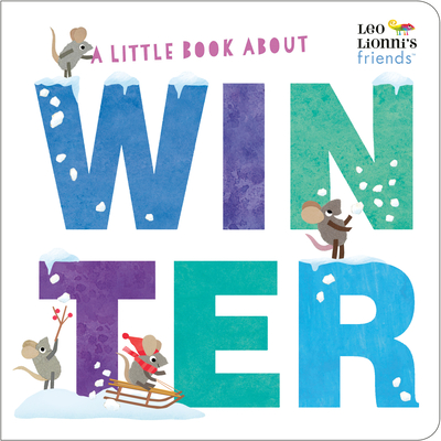 A Little Book About Winter (Leo Lionni's Friends) Cover Image