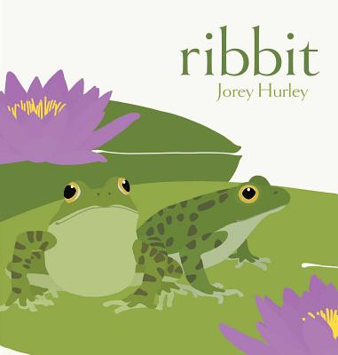 Ribbit by Jorey Hurley