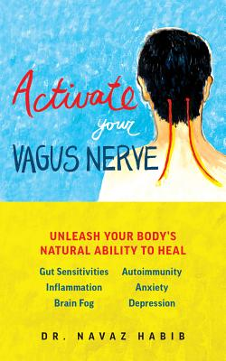 Activate Your Vagus Nerve: Unleash Your Body's Natural Ability to Heal Cover Image
