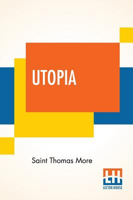 Utopia: Edited By Henry Morley Cover Image