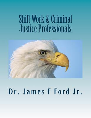 Shift Work & Criminal Justice Professionals Cover Image