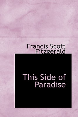 This Side of Paradise (Bibliobazaar Reproduction) Cover Image