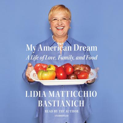 My American Dream: A Life of Love, Family, and Food Cover Image