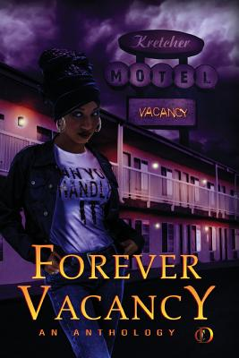 Forever Vacancy: A Colors in Darkness Anthology Cover Image