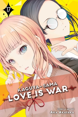 Kaguya-sama: Love Is War, Vol. 17 Cover Image