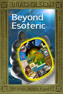 Beyond Esoteric: Escaping Prison Planet (The Esoteric Series #3) Cover Image