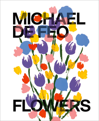 Michael De Feo: Flowers Cover Image