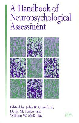 A Handbook of Neuropsychological Assessment Cover