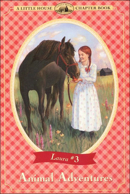 Animal Adventures (Little House the Laura Years (Prebound) #3) Cover Image