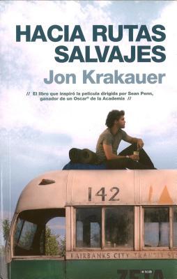 Hacia Rutas Salvajes = Into the Wild Cover Image