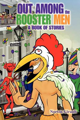 Out Among the Rooster Men Cover
