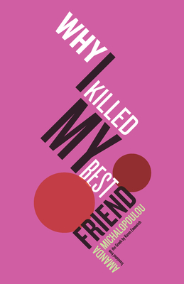 Why I Killed My Best Friend Cover Image