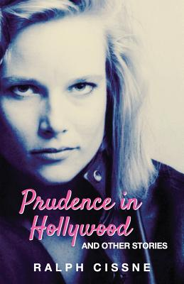 Prudence in Hollywood: And Other Stories Cover Image