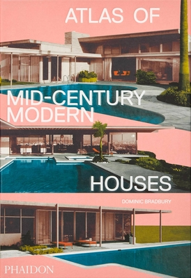Atlas of Mid-Century Modern Houses Cover Image