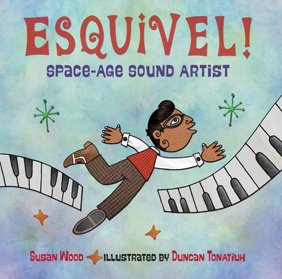 Esquivel! Space-Age Sound Artist Cover Image