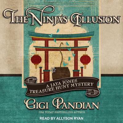 The Ninja's Illusion (Jaya Jones Treasure Hunt Mystery #5) Cover Image