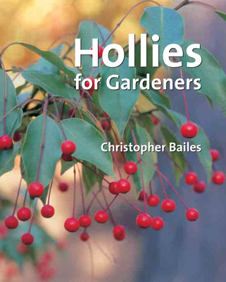 Hollies for Gardeners Cover