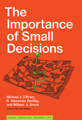 The Importance of Small Decisions (Simplicity: Design) Cover Image