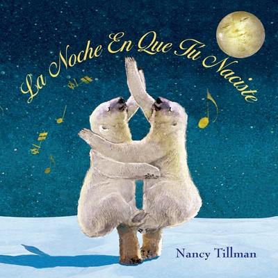 La Noche En Que Tú Naciste (On the Night You Were Born) Cover Image