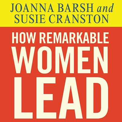 Cover for How Remarkable Women Lead Lib/E