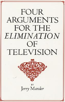 Cover for Four Arguments for the Elimination of Television
