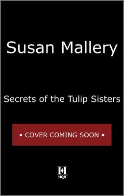 Cover for Secrets of the Tulip Sisters