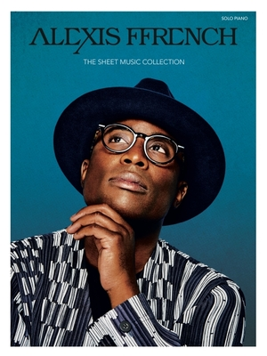 Alexis Ffrench - The Sheet Music Collection Cover Image