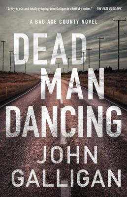 Dead Man Dancing: A Bad Axe County Novel Cover Image