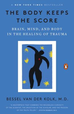 The Body Keeps the Score Bessel van der Kolk, Penguin, $19,