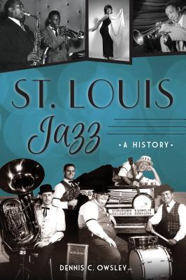 St. Louis Jazz: A History Cover Image