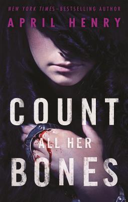 Count All Her Bones (Girl, Stolen #2) Cover Image