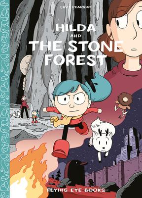 Hilda and the Stone Forest: Hilda Book 5 (Hildafolk #5) Cover Image