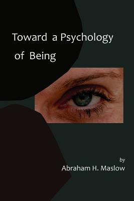 Toward a Psychology of Being-Reprint of 1962 Edition First Edition Cover Image