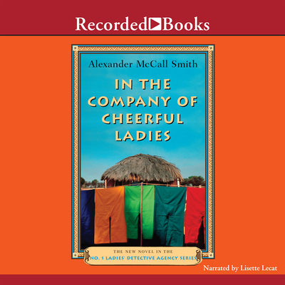 In the Company of Cheerful Ladies (No. 1 Ladies Detective Agency #6) Cover Image