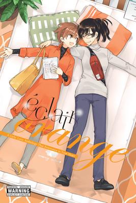 Éclair Orange: A Girls' Love Anthology That Resonates in Your Heart (Éclair: A Girls' Love Anthology That Resonates in Your Heart #5) Cover Image