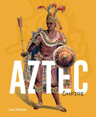 Aztec Empire (Ancient Times) Cover Image