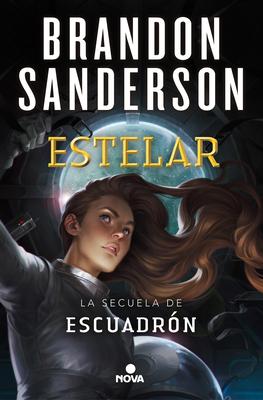 Estelar / Starsight (ESCUADRÓN / SKYWARD #2) Cover Image