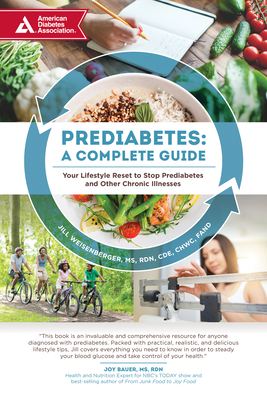 Prediabetes: A Complete Guide: Your Lifestyle Reset to Stop Prediabetes and Other Chronic Illnesses Cover Image