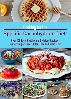 Cooking for the Specific Carbohydrate Diet Cover