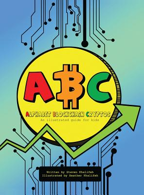 Alphabet Blockchain Cryptos: An illustrated learning guide for kids. Cover Image