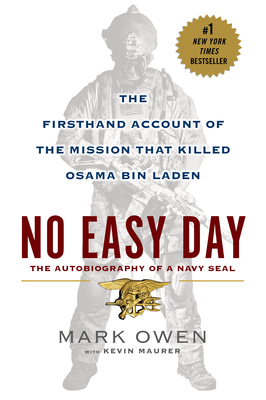No Easy Day: The Firsthand Account of the Mission that Killed Osama Bin Laden cover image