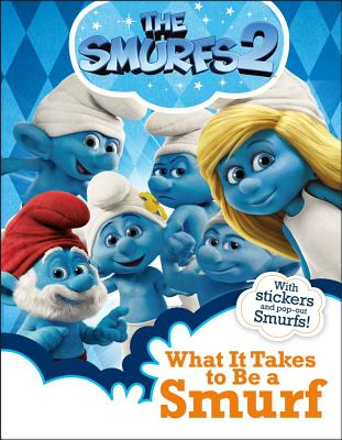 What It Takes to Be a Smurf Cover