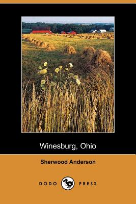Winesburg, Ohio: A Group of Tales of Ohio Small Town Life Cover Image