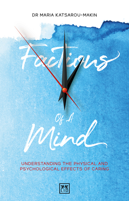 Factions of a Mind: Understanding the Physical and Psychological Effects of Caring Cover Image