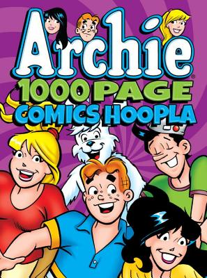 Archie Comics 1000 Page Comics Hoopla (Archie 1000 Page Digests #16) Cover Image