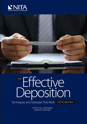 The Effective Deposition: Techniques and Strategies That Work Cover Image