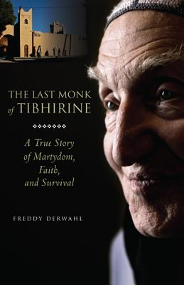 The Last Monk of Tibhirine Cover